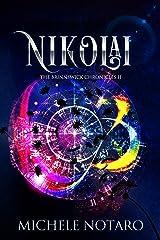 Nikolai: The Brinnswick Chronicles II Kindle Edition
