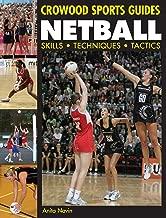 Netball: Skills. Techniques. Tactics (Crowood Sports Guides)