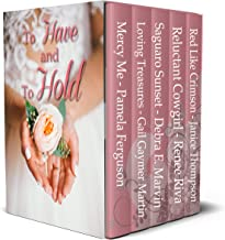 To Have and To Hold Contemporary Romances