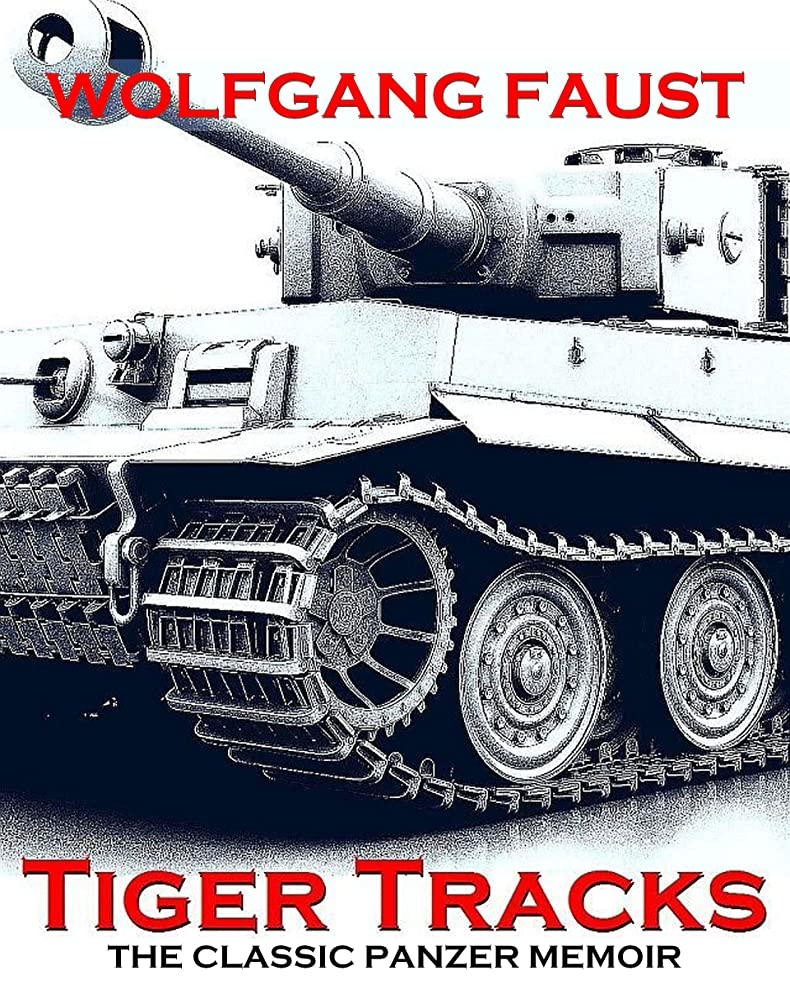 悩みわずかにヘルパーTiger Tracks - The Classic Panzer Memoir (English Edition)