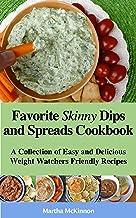Favorite Skinny Dips and Spreads Cookbook