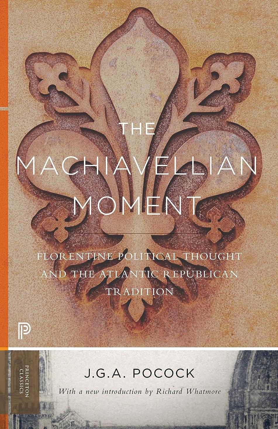 アッパー照らすチチカカ湖The Machiavellian Moment: Florentine Political Thought and the Atlantic Republican Tradition (Princeton Classics Book 93) (English Edition)