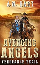 Avenging Angels: Vengeance Trail