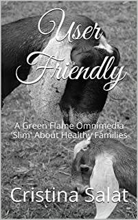 User Friendly (Trade Paperback Slims by Cristina Salat Book 11)