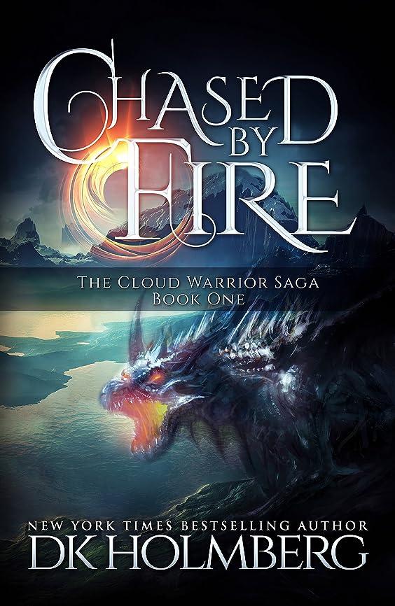 決済シャツ月曜Chased by Fire (The Cloud Warrior Saga Book 1) (English Edition)