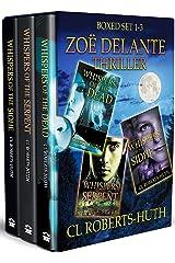 Zoë Delante Thriller – Boxed Set 1-3 (Zoë Delante Thrillers Book 101) Kindle Edition
