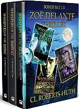 Zoë Delante Thriller – Boxed Set 1-3 (Zoë Delante Thrillers Book 101)