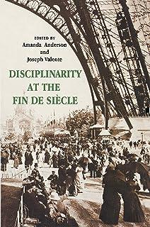 Disciplinarity at the Fin de Siècle
