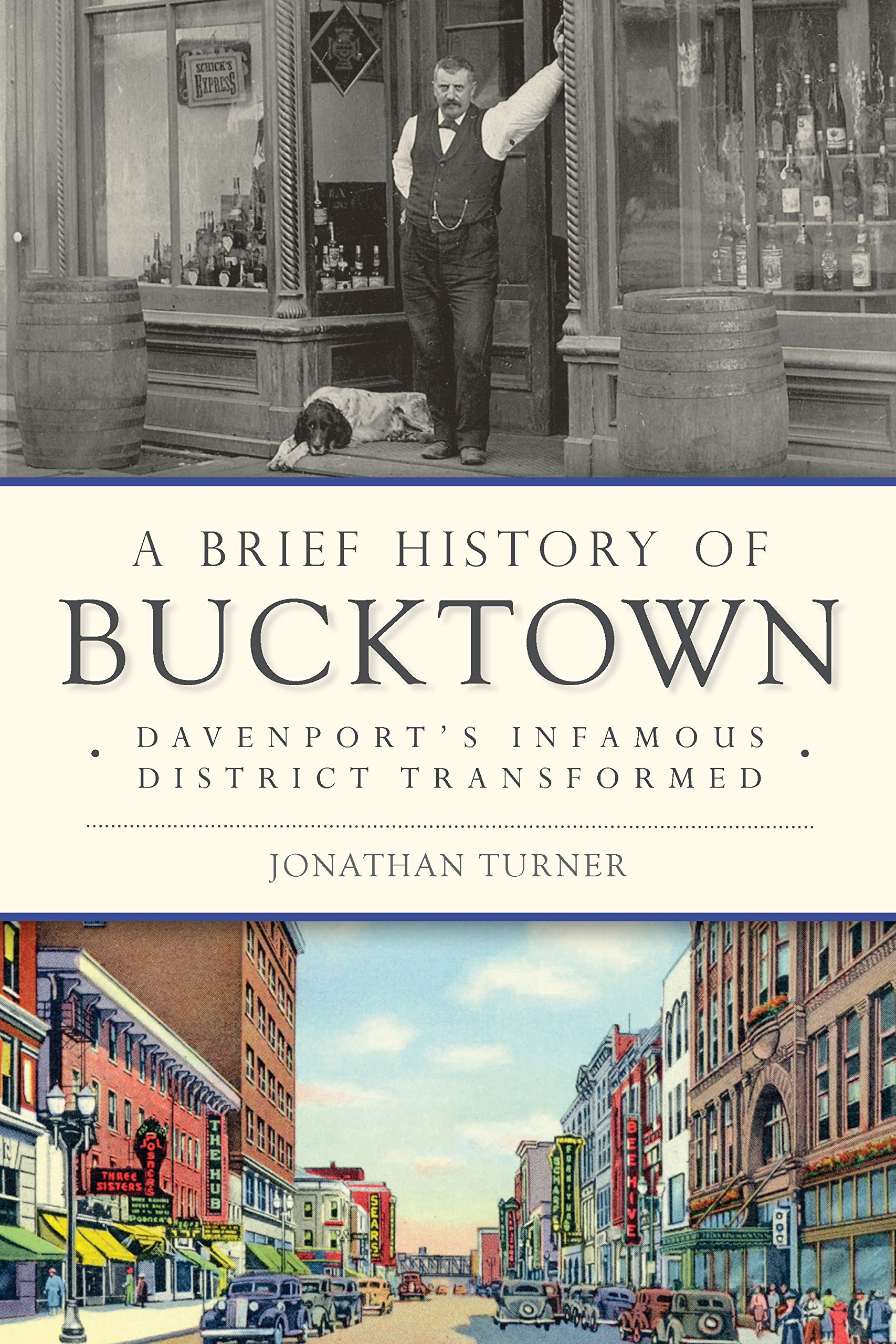 Image OfA Brief History Of Bucktown: Davenport's Infamous District Transformed (English Edition)