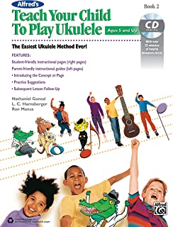 Alfred'S Teach Your Child to Play Ukulele, Book 2