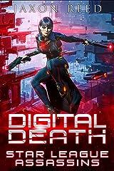 Digital Death (Star League Assassins Book 1) Kindle Edition