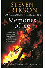 Memories of Ice: Book Three of The Malazan Book of the Fallen Kindle Edition