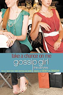 Gossip Girl, The Carlyles #3: Take a Chance on Me (Gossip Girl: The Carlyles)