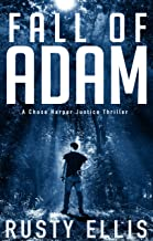 Fall of Adam: A Chase Harper Justice Thriller Book 1