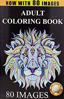 Adult Coloring Book Designs: Stress Relief Coloring Book: 80 Images including Animals, Mandalas, Paisley Patterns, Garden ...