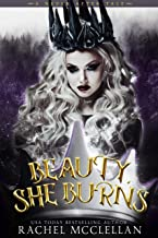 Beauty, She Burns: A Dark and Twisted Sleeping Beauty Retelling (A Never After Tale)