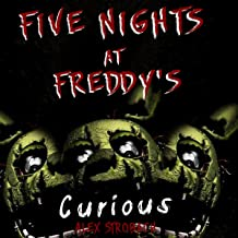 five nights at freddy's curious?