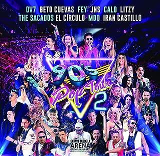 90's Pop Tour en Vivo Arena Ciudad de Mexico 'S Vol 2