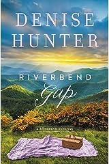 Riverbend Gap (A Riverbend Romance Book 1) Kindle Edition