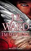 Immortal (A Novel of the Fallen Angels Book 6)