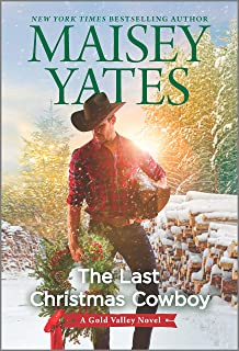 The Last Christmas Cowboy (A Gold Valley Novel Book 11)