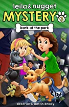 Bark at the Park (Leila and Nugget Mystery Book 3)