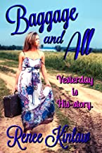 Baggage and All: Yesterday is His-story