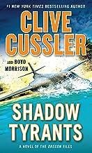 Shadow Tyrants (A Novel of the Oregon® Files)