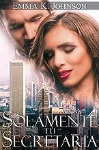 Solamente Tu Secretaria (Spanish Edition)