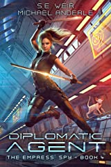 Diplomatic Agent (The Empress' Spy Book 4) Kindle Edition