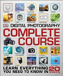 دوره کامل عکاسی دیجیتال: همه چیزهایی را که باید در 20 هفته بدانید بیاموزید