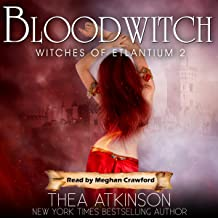 Blood Witch: Witches of Etlantium, Book 2