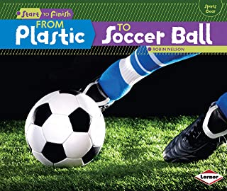 From Plastic to Soccer Ball (Start to Finish)