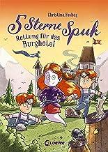 5 Sterne Spuk - Rettung für das Burghotel: Band 1 (German Edition)