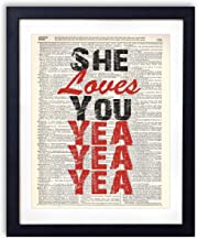 She Loves You Yea Yea Yea Typography Upcycled Vintage Dictionary Art Print 8x10