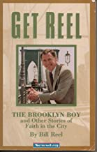Get Reel: The Brooklyn Boy and Other Stories of Faith in the City