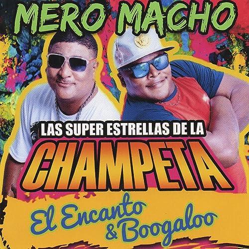 Las Super Estrellas de la Champeta: El Encanto & Boogaloo by Varios ...