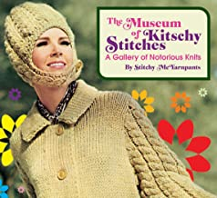 Museum of Kitschy Stitches: A Gallery of Notorious Knits