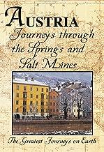 The Greatest Journeys on Earth: Austria Journeys through the Salt Mines
