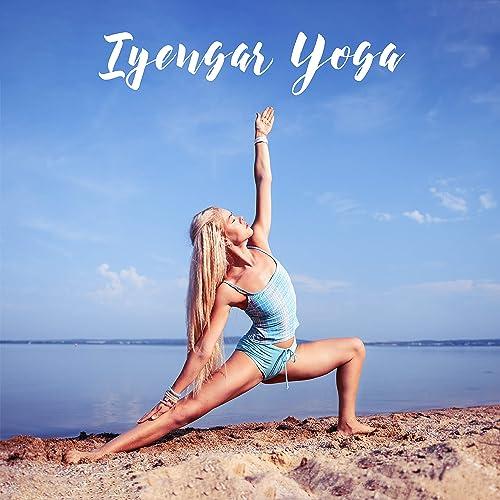 Iyengar Yoga: Music for Precise Training and Yoga Practice ...