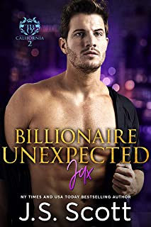 Billionaire Unexpected~Jax: The Billionaire's Obsession Series