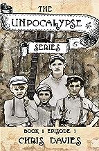The Unpocalypse Series - Book 1 Episode 1 (English Edition)