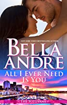 All I Ever Need Is You (Seattle Sullivans #5) (The Sullivans Book 14)