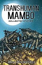 Transhuman Mambo