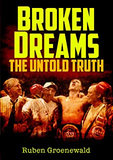 Broken Dreams: The Untold Truth