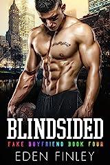 Blindsided (Fake Boyfriend Book 4) (English Edition) Format Kindle