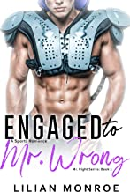Engaged to Mr. Wrong: A Sports Romance (Mr. Right Series Book 2)