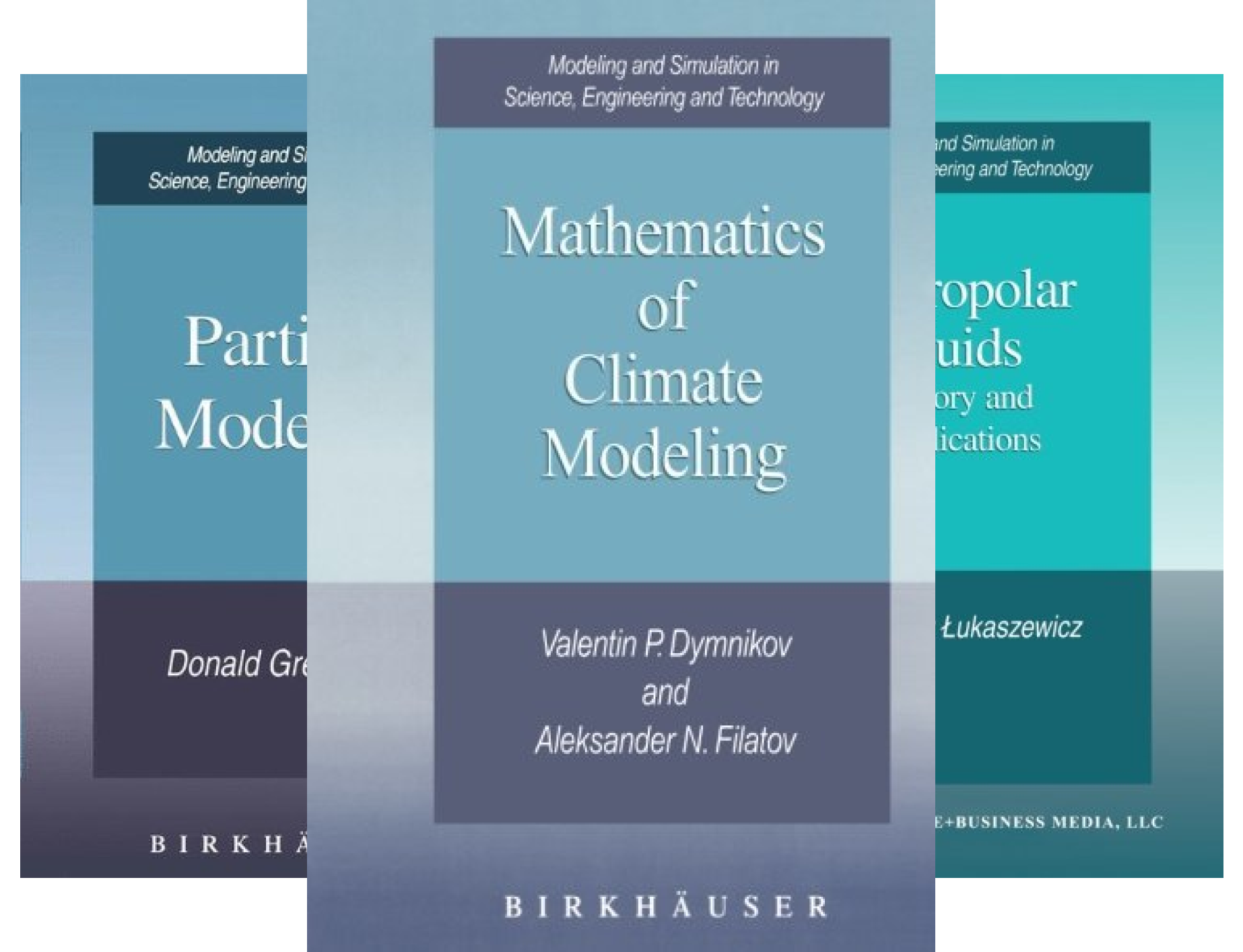 Modeling and Simulation in Science, Engineering and Technology (50 Book Series)