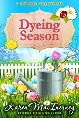 Dyeing Season (Dewberry Farm Mysteries Book 5) Kindle Edition