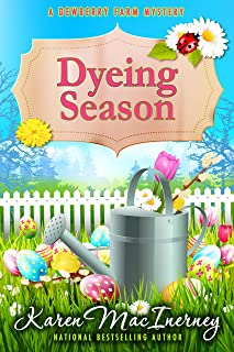 Dyeing Season (Dewberry Farm Mysteries Book 5)